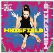 WHIGFIELD  - VINYL GREATEST HITS & REMIXES [VINYL]