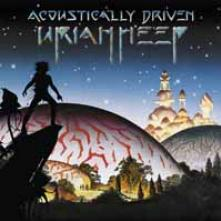 URIAH HEEP  - 2xVINYL ACOUSTICALLY DRIVEN [VINYL]