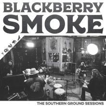 BLACKBERRY SMOKE  - VINYL SOUTHERN GROUND SESSIONS [VINYL]
