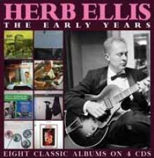 HERB ELLIS  - 4xCD THE EARLY YEARS (4CD)