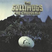 GOLLIWOGS  - VINYL PRE CREEDENCE [VINYL]