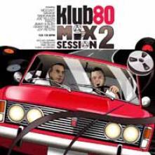 KLUB 80 MIX SESSION 2  - CD JIMMY & SUSY / SA..