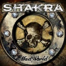 SHAKRA  - CD MAD WORLD