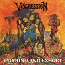VIOGRESSION  - CD+DVD EXPOUND AND EXHORT (2CD)