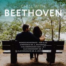 BEETHOVEN  - CD+DVD CHILL WITH BEETHOVEN (2CD)