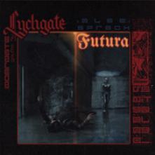 LYCHGATE  - CD ALSO SPRACH FUTURA -DIGI-