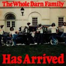 WHOLE DARN FAMILY  - VINYL HAS ARRIVED [VINYL]