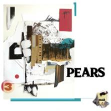 PEARS  - VINYL PEARS [VINYL]