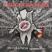 SUICIDE MACHINES  - VINYL REVOLUTION SPRING [VINYL]