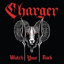 CHARGER  - VINYL WATCH YOUR BACK [VINYL]