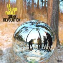 LA FLEUR FATALE  - VINYL SILENT REVOLUTION [VINYL]