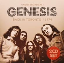GENESIS  - CD BACK IN TORONTO / 1974 (2CD)