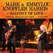MARK KNOPFLER & EMMYLOU HARRIS  - CD+DVD BALCONY OF LOVE (2CD)