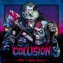 COLLISION  - MCD THE FINAL KILL