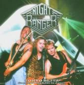 NIGHT RANGER  - CD TOKYO BLITZ-GREATEST...