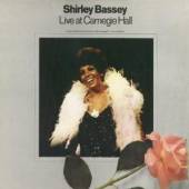 BASSEY SHIRLEY  - CD LIVE AT CARNEGIE HALL