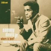 SAMMY DAVIS JNR  - CD+DVD WHERE IS LOVE ?