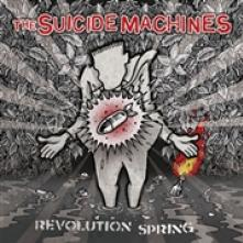 SUICIDE MACHINES  - CD REVOLUTION SPRING