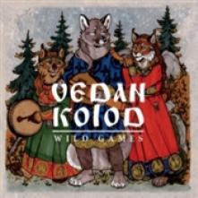 VEDAN KOLOD  - CD WILD GAMES