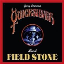 GARY DUNCAN QUICKSILVER  - VINYL LIVE AT FIELDSTONE [VINYL]