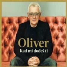 DRAGOJEVIC OLIVER  - CD KAD MI DODES TI