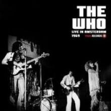 WHO  - VINYL LIVE IN AMSTERDAM 1969 [VINYL]
