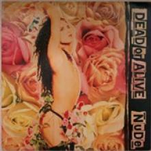 DEAD OR ALIVE  - VINYL NUDE [VINYL]