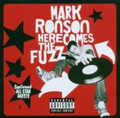 MARK RONSON  - CD HERE COMES THE FUZZ