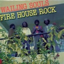 WAILING SOULS  - VINYL FIREHOUSE ROCK [VINYL]