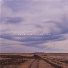 100 MILE HOUSE  - CD LOVE AND LEAVE YOU