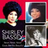 BASSEY SHIRLEY  - 2xCD NEVER, NEVER, NEVER/GOOD