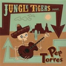 JUNGLE TIGERS/TORRES PEP  - VINYL JUNGLE TIGERS ..