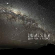 GIULIANO SORGINI  - VINYL SOUNDS FROM THE FAR SPACE [VINYL]