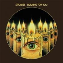 STRAWBS  - CD BURNING FOR YOU -REISSUE-