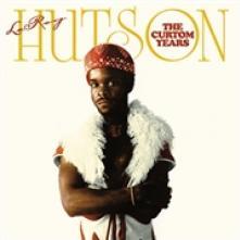 HUTSON LEROY  - 2xVINYL CURTOM YEARS..