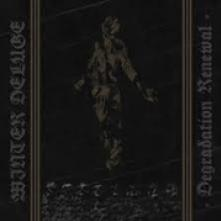 WINTER DELUGE  - CD DEGRADATION RENEWAL