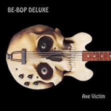 BE BOP DELUXE  - CD+DVD AXE VICTIM: 2..