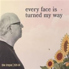 GREGSON CLIVE  - CD EVERY FACE IS TURNED MY..