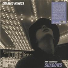 MINGUS CHARLES  - VINYL JOHN CASSAVETES' SHADOWS [VINYL]