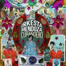 ORKESTA MENDOZA  - CD CURANDERO