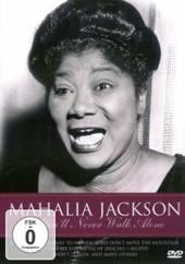 JACKSON MAHALIA  - DVD YOU'LL NEVER WALK ALONE