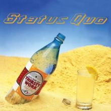 STATUS QUO  - 2xCD THIRSTY WORK [DELUXE]
