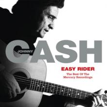 CASH JOHNNY  - CD EASY RIDER: THE BEST OF THE ME