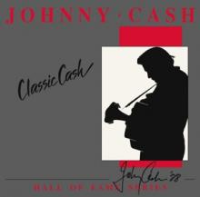 CASH JOHNNY  - 2xVINYL CLASSIC CASH..