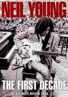 NEIL YOUNG  - DVD THE FIRST DECADE