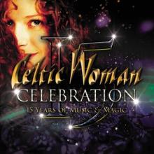 CELTIC WOMAN  - DVD CELEBRATION