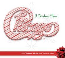 CHICAGO  - CD CHICAGO XXXIII-O CHRISTMAS THREE