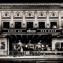 ELBOW  - CD LIVE AT THE RITZ