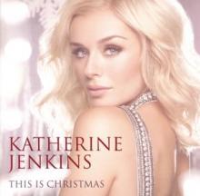 KATHERINE JENKINS  - CD THIS IS CHRISTMAS