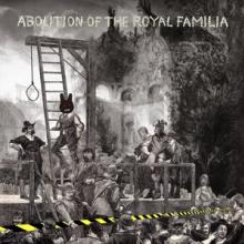 ORB  - 2xVINYL ABOLITION OF THE ROYAL.. [VINYL]